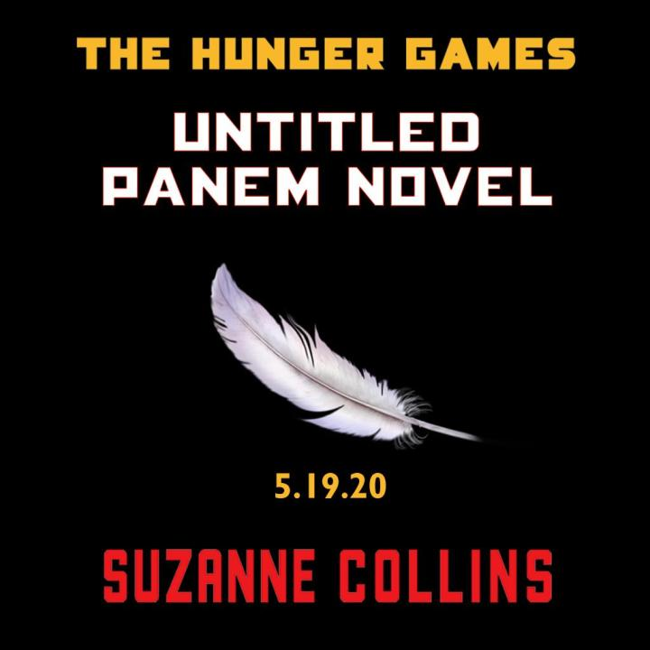 The Hunger Games Prequel Novel May 2020